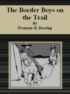 The Border Boys on the Trail (ebook)