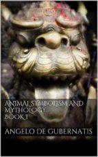 Animal symbolism and mythology. Book I (ebook)
