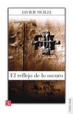 El reflejo de lo obscuro (ebook)