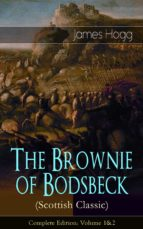 The Brownie of Bodsbeck (Scottish Classic) - Complete Edition: Volume 1&2 (ebook)