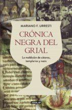 Crónica negra del grial (ebook)
