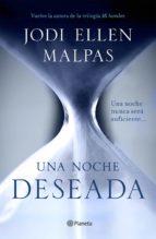 Una noche. Deseada (Edición dedicada) Primer volumen de la trilogía Una noche