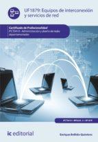 Equipos de interconexión y servicios de red. IFCT0410  (ebook)
