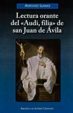 """Lectura orante del """"Audi, filia"""" de San Juan de Ávila (ebook)"""