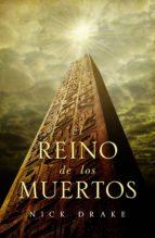 El reino de los muertos (Investigador Rai Rahotep 1) (ebook)