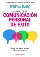 Manual de la comunicación personal de éxito (ebook)