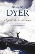 El poder de la intención (ebook)