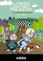 Las aventuras de Alfred y Agatha 6: La carrera de Inglaterra (ebook)