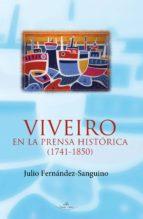 VIVEIRO EN LA PRENSA HISTÓRICA (1741-1850) (ebook)