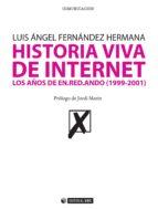 Historia Viva de Internet. Volumen II (ebook)