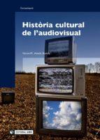 Història cultural de l'audiovisual (ebook)
