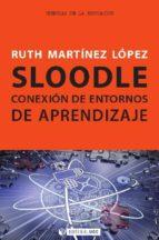 Sloodle. Conexión de entornos de aprendizaje (ebook)