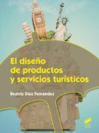 El diseño de productos y servicios turísticos (ebook)