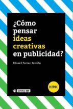 ¿Cómo pensar ideas creativas en publicidad? (ebook)