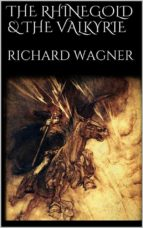 The Rhinegold & The Valkyrie (ebook)