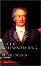 Goethes Weltanschauung (ebook)