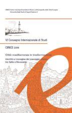 Città mediterranee in trasformazione (ebook)
