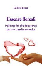 Essenze Floreali, dalla nascita all'adolescenza (ebook)