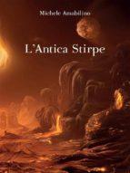 L'antica stirpe (ebook)