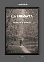 La Brigata - Storiaccia di un'Utopia (ebook)