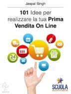 101 Idee per realizzare la tua prima vendita on line (ebook)