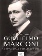 Guglielmo Marconi (ebook)