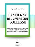 La scienza del vivere di successo (ebook)