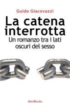 La catena interrotta (ebook)