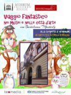 Viaggio fantastico nei musei e nelle città d'arte con Bartolomeo Masterly. Alla scoperta di Ariminum, archeologia in Emilia Romagna (ebook)