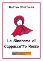 La Sindrome di Cappuccetto Rosso (ebook)