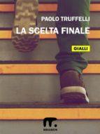 La scelta finale (ebook)