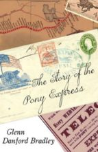 The Story of the Pony Express (ebook)