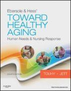 Ebersole & Hess' Toward Healthy Aging (ebook)