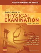 Student Laboratory Manual for Seidel's Guide to Physical Examination - Revised Reprint (ebook)