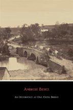 An Occurrence At Owl Creek Bridge  (ebook)