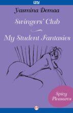 Swingers' Club and My Student Fantasies (ebook)