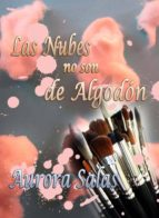 LAS NUBES NO SON DE ALGODÓN (ebook)