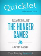Quicklet on Suzanne Collins' The Hunger Games (ebook)