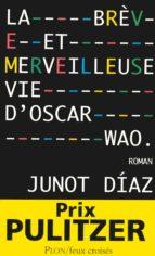 La brève et merveilleuse vie d'Oscar Wao (ebook)