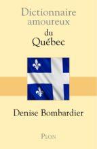 Dictionnaire amoureux du Québec (ebook)