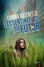 Les sentinelles du futur (ebook)