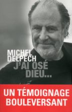 J'ai osé Dieu... (ebook)