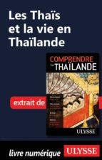 Les Thaïs et la vie en Thaïlande (ebook)