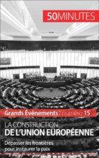 La construction de l'Union européenne (ebook)