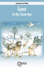 Guné – In the Stone Age (ebook)