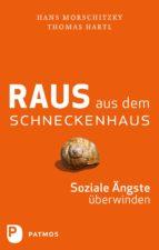 Raus aus dem Schneckenhaus (ebook)
