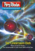 Perry Rhodan 2855: Der Linearraum-Dieb (Heftroman) (ebook)
