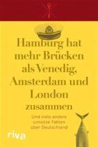 Hamburg hat mehr Brücken als Venedig, Amsterdam und London zusammen