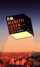 Manetti lesen oder vom guten Leben (ebook)
