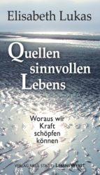 Quellen sinnvollen Lebens (ebook)